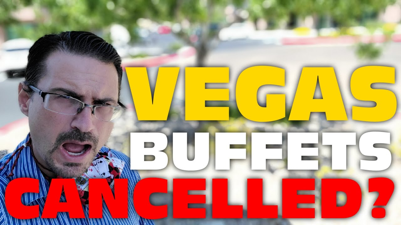Vegas Buffets May Never Return. Why isn't Planet Hollywood Open Already? Vegas News Update