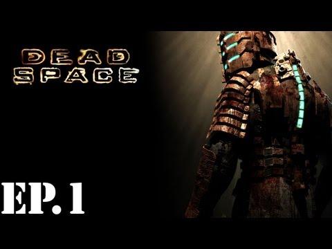 Dead Space - Part 1: Crash Landing - Walkthrough / Let's Play |