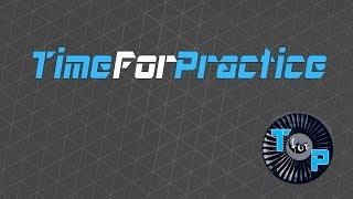 Time For Practice | Kanaltrailer