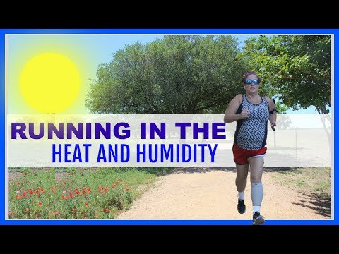 Tips for Running in the Heat and the humidity