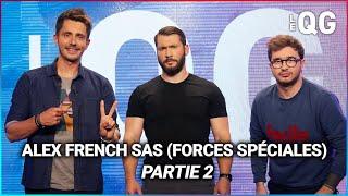 LE QG 55 - LABEEU & GUILLAUME PLEY avec ALEX FRENCH SAS (FORCES SPÉCIALES) - PARTIE 2