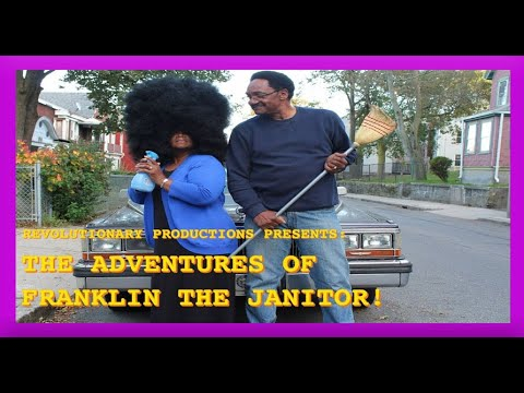 The Adventures of Franklin the Janitor!