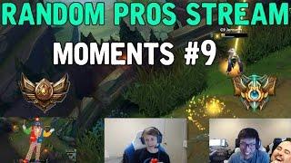 Random Pros Stream Moments #9 - BRONZE & CHALLENGER PLAYS