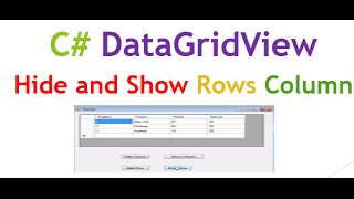 C# DataGridView Hide and Show Rows and Columns