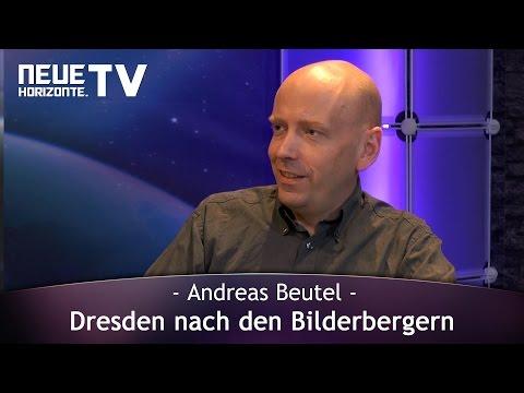 Dresden nach den Bilderbergern – Andreas Beutel