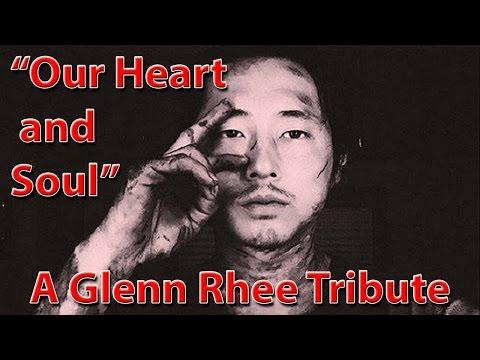 """""""Our Heart and Soul"""" - A Glenn Rhee Tribute (Walking Dead Seasons 1-7)"""