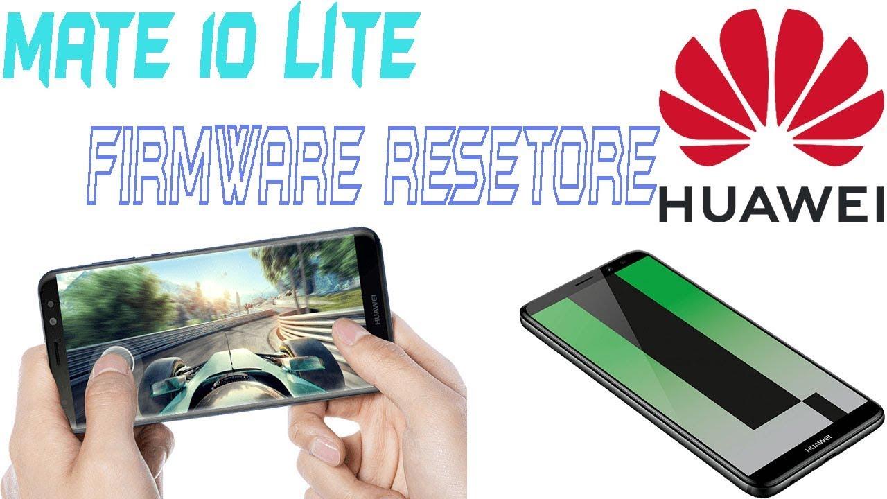 how to install firmware on huawei mate 10 lite   urdu hindi