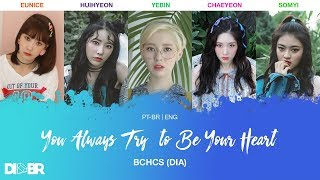 DIA - You always try to be your heart (BCHCS Unit)