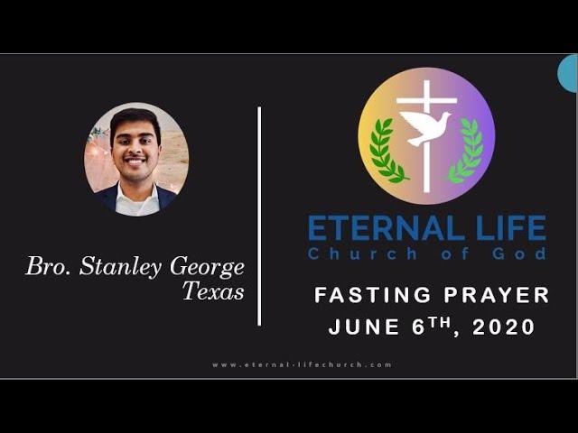 Fasting Prayer Message-Br. Stanley George -06/06/2020