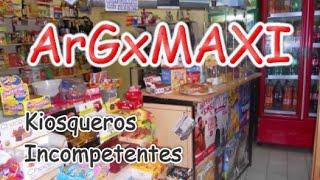 Loquendo Kiosqueros Incompetentes