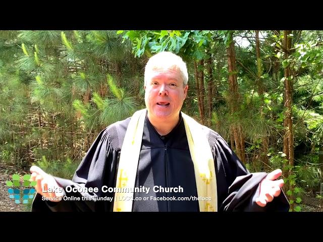 Lake Oconee Community Church – See you Sunday May 17, 2020