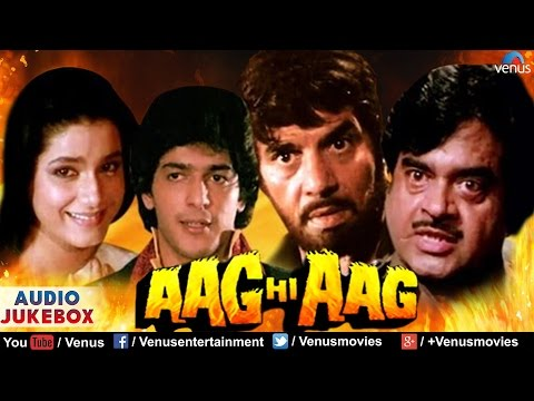 Aag Hi Aag Full Songs | Audio Jukebox | Dharmendra | Shatrughan Sinha | Chunky Pandey | Neelam |