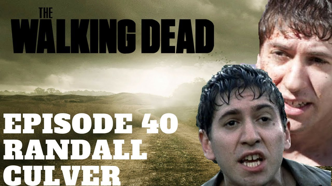 The Walking Dead Character Profiles Episode 40 Randall Culver