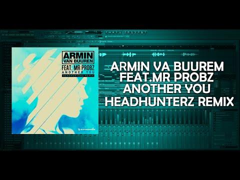 FL Studio: Armin Van Buuren Feat. Mr. Probz - Another You (Headhunterz Remix) (John Peter Remake)