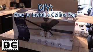 DIY: How to Install a Ceiling Fan