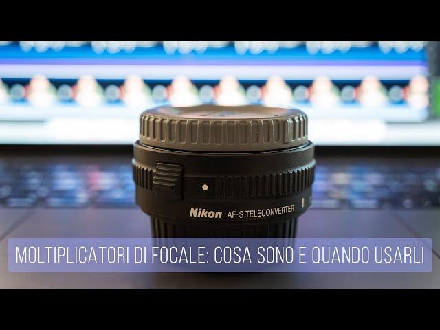 Moltiplicatori di focale: cosa sono e quando usarli