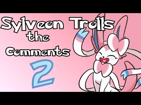 Sylveon Trolls the Comments 2