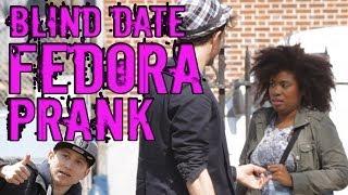 Blind Date Fedora Prank