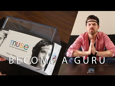 Becoming a Guru with the MUSE Headband (Helps with concentration, meditation, and relaxation)
