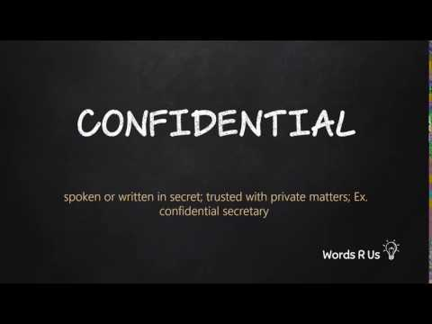 How to Pronounce CONFIDENTIAL in American English