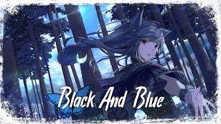 Nightcore Black And Blue