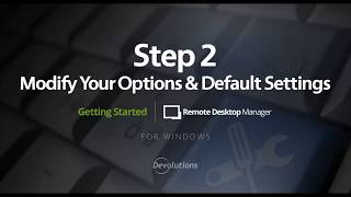 RDM - Step 2: Modify your Options and Default Settings