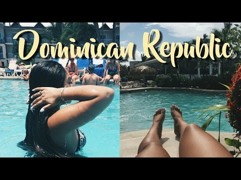 Dominican Republic 2017! Travel Diary