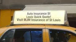 St Louis MO Auto Insurance Quote | MJM Insurance of St Louis (314)645-2100