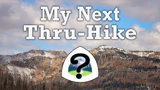 My Next Thru-Hike + A Huge GEAR GIVEAWAY!