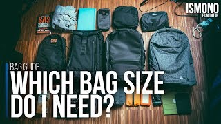 Which Bag Size Do I need? BAG GUIDE