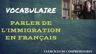 Vocabulaire : parler de l'immigration en français