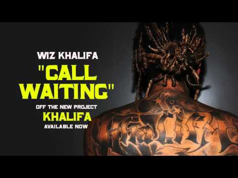 Wiz Khalifa - Call Waiting [Official Audio]