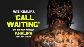 Watch Wiz Khalifa Call Waiting video