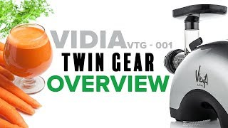 Vidia Twin Gear Juicer VTG-001 overview