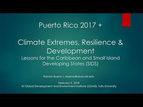 Puerto Rico, Climatic Extremes, and the Economics of Resilience