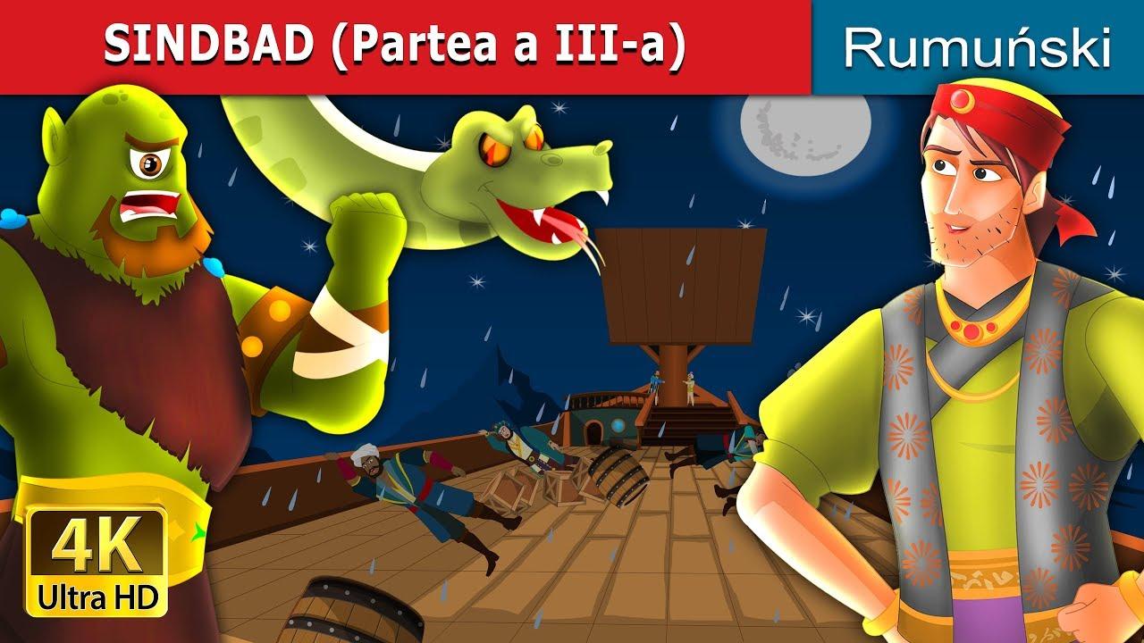 SINDBAD (Partea a III-a)   Povesti pentru copii   Romanian Fairy Tales