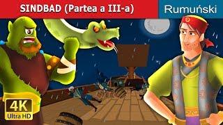 SINDBAD (Partea a III-a) | Povesti pentru copii | Romanian Fairy Tales