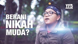 Berani Nikah Muda? - Yufid Documentary