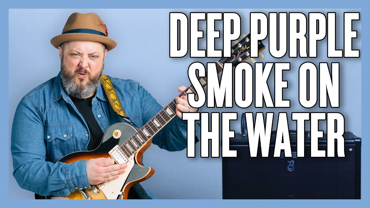 How To Play Deep Purple Smoke On The Water Youtube