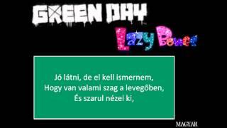 Green Day - Lazy Bones - Magyar Felirattal