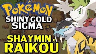 Pokémon Shiny Gold Sigma (Detonado - Parte 58) - Lendários Shaymin e Raikou