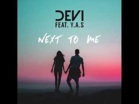 Download DEVI feat  Y A S   Next to Me feat  Y A S Original Mix