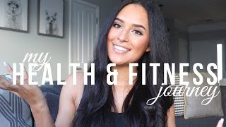 MY HEALTH & FITNESS JOURNEY | BEFORE + AFTER