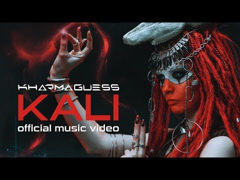 KharmaGuess -   KALI (Official Music Video)
