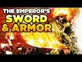 THE EMPEROR'S SWORD & ARMOR   WARHAMMER 40,000 [LoreGear]