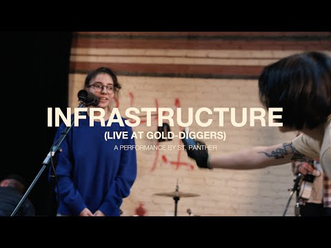 St. Panther - Infrastructure (Live at Gold-Diggers)