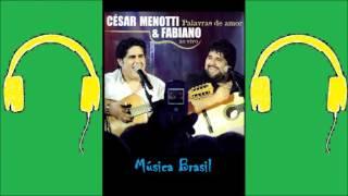 Baixar Caso Marcado (Palavras de Amor) - César Menotti e Fabiano (Música Brasil)