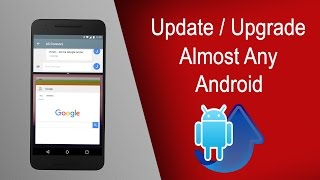 Manually Update\/Upgrade Almost Any Android Device ( Easiest Method )