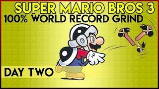 Super Mario Bros. 3 100% World Record Grind - Day 2