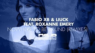 Fabio XB & Liuck feat. Roxanne Emery - Nowhere To Be Found (Marell Remix) [OUT NOW]